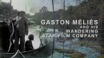 Gaston Méliès and his Wandering Star Film Company © Nocturnes Productions, 2015 [still 1a]