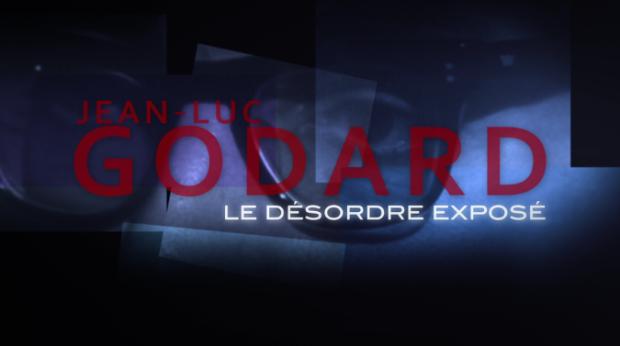 Générique JEAN-LUC GODARD, LE DÉSORDRE EXPOSÉ