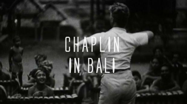 CHAPLIN IN BALI - trailer [VA]