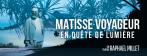 Matisse Voyageur - visuel